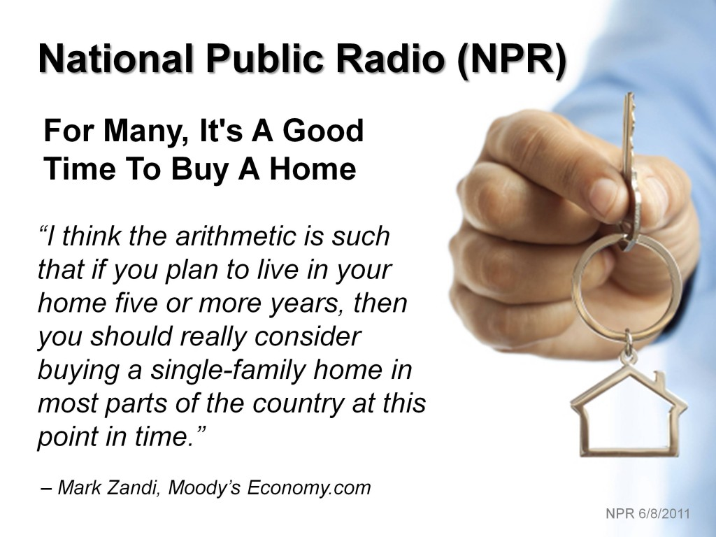 NPR - Good Time to Buy a Home